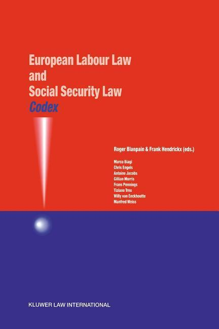 Codex: European Labour Law and Social Security Law: European Labour Law and Social Security Law als Buch