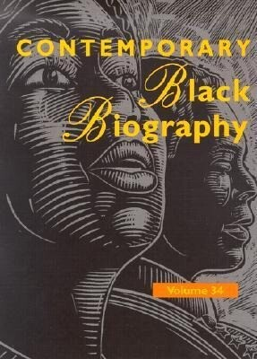 Contemporary Black Biography: Profiles from Teh International Black Community als Buch