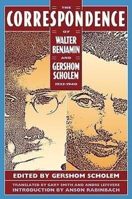 The Correspondence of Walter Benjamin and Gershom Scholem, 1932-1940 als Taschenbuch
