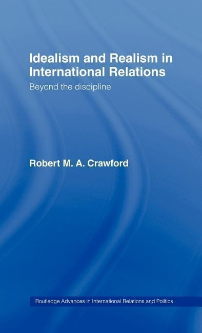 Idealism and Realism in International Relations als Buch