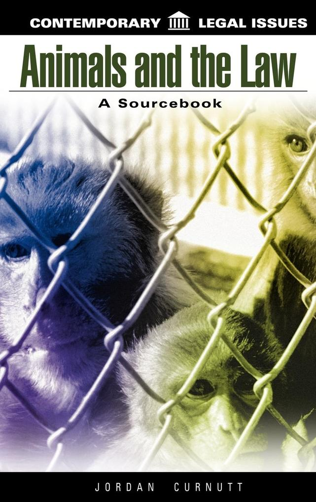 Animals and the Law: A Sourcebook als Buch