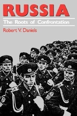 Russia: The Roots of Confrontation als Taschenbuch