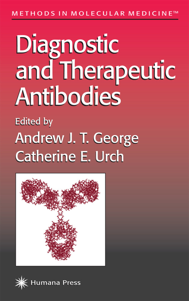 Diagnostic and Therapeutic Antibodies als Buch