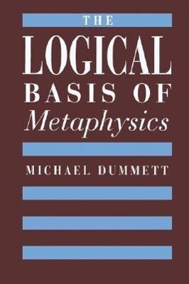 The Logical Basis of Metaphysics als Taschenbuch