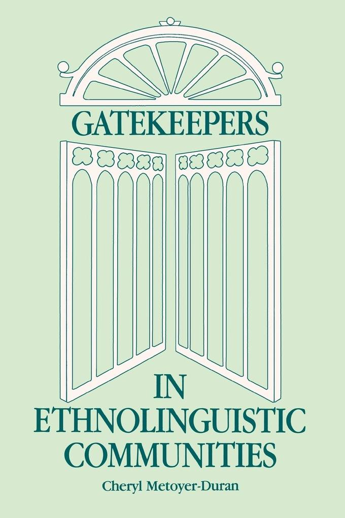 Gatekeepers in Ethnoloinguistic Communities als Taschenbuch