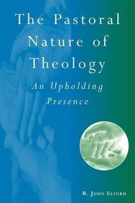 Pastoral Nature of Theology als Taschenbuch