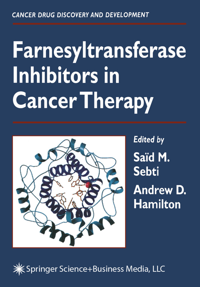 Farnesyltransferase Inhibitors in Cancer Therapy als Buch