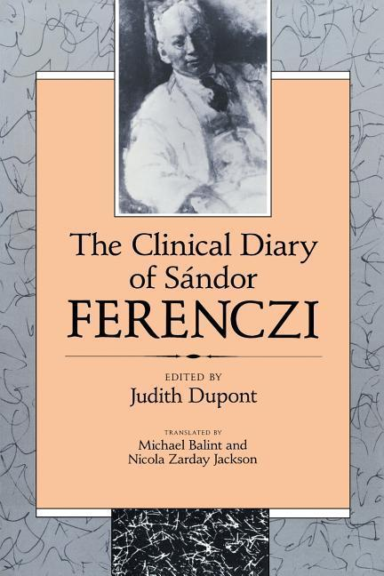 The Clinical Diary of Sandor Ferenczi als Taschenbuch