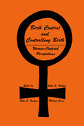 Birth Control and Controlling Birth: Women-Centered Perspectives