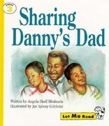 Sharing Danny's Dad, Let Me Read Series, Trade Binding