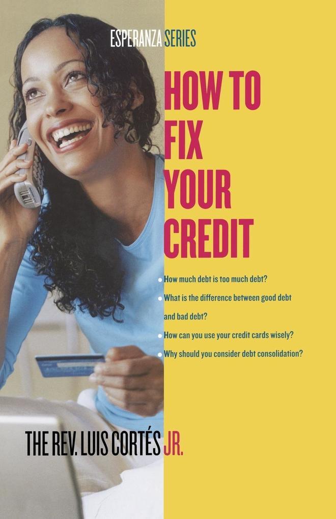 How to Fix Your Credit als Taschenbuch von Luis...