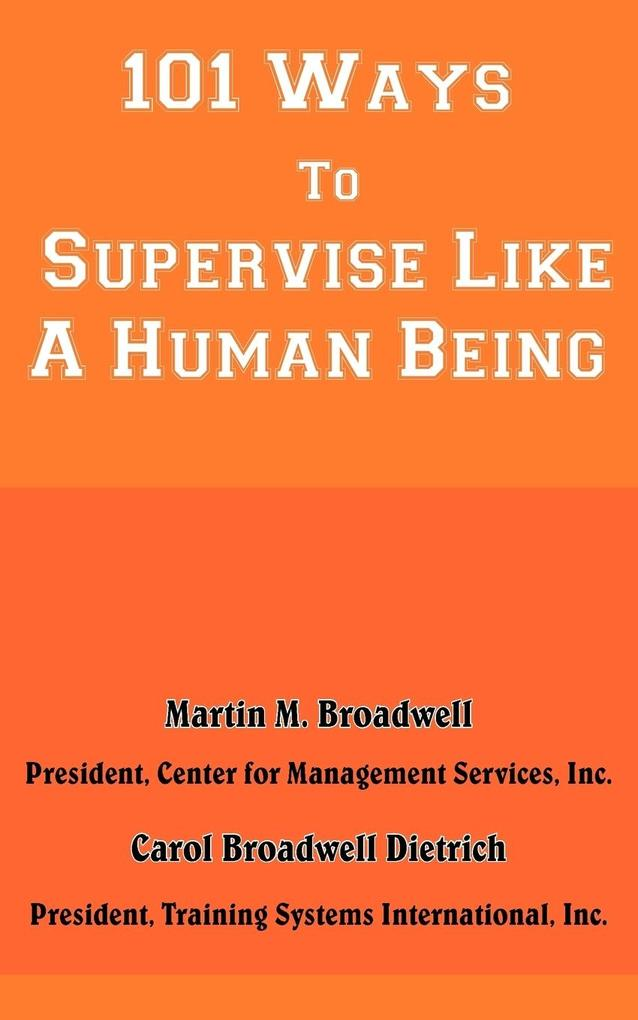 101 Ways to Supervise Like a Human Being als Taschenbuch