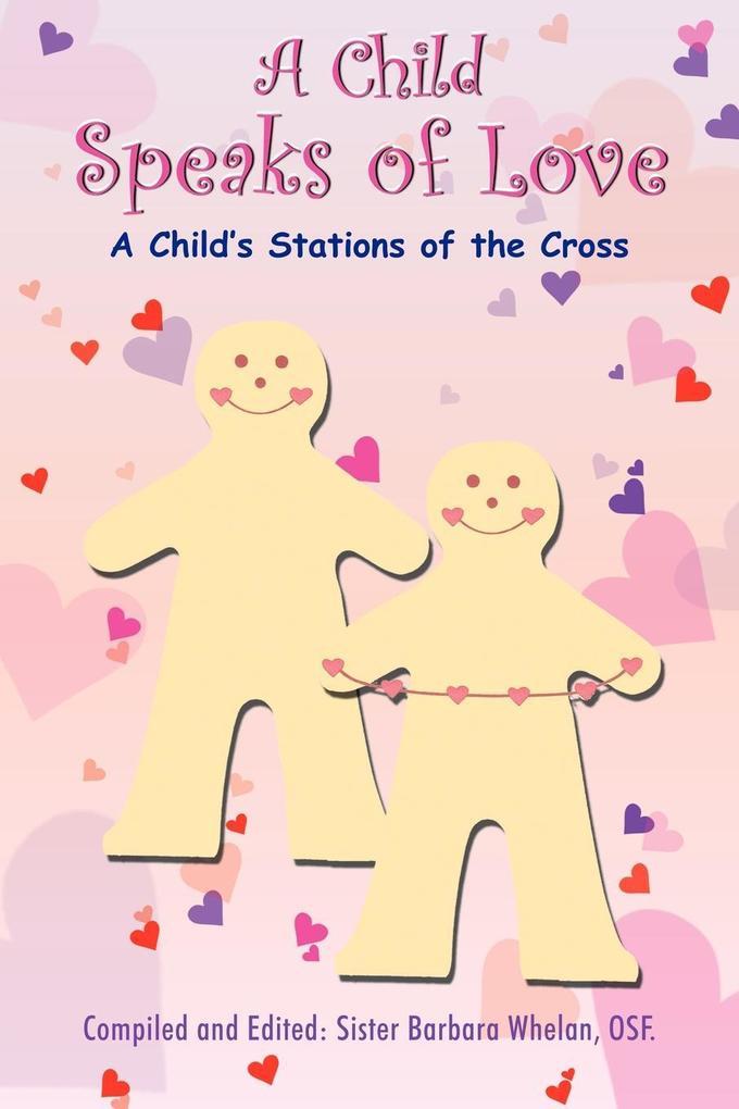 A Child Speaks of Love als Taschenbuch