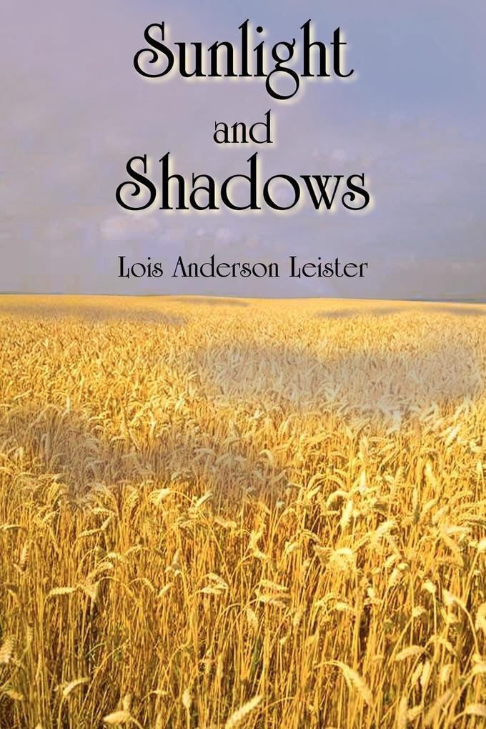 Sunlight and Shadows als Taschenbuch