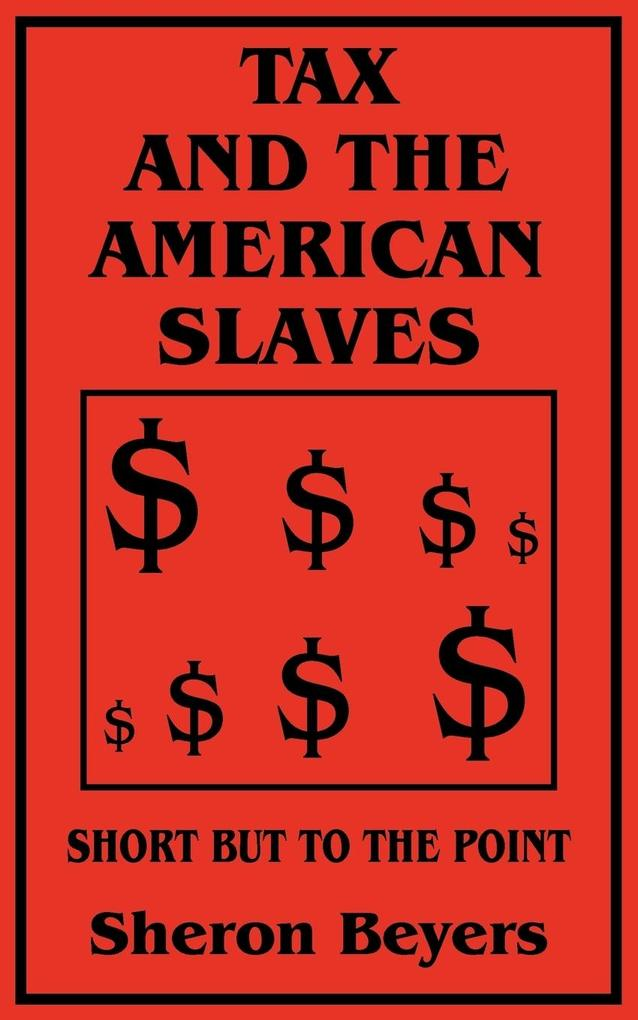 Tax and the American Slaves als Taschenbuch