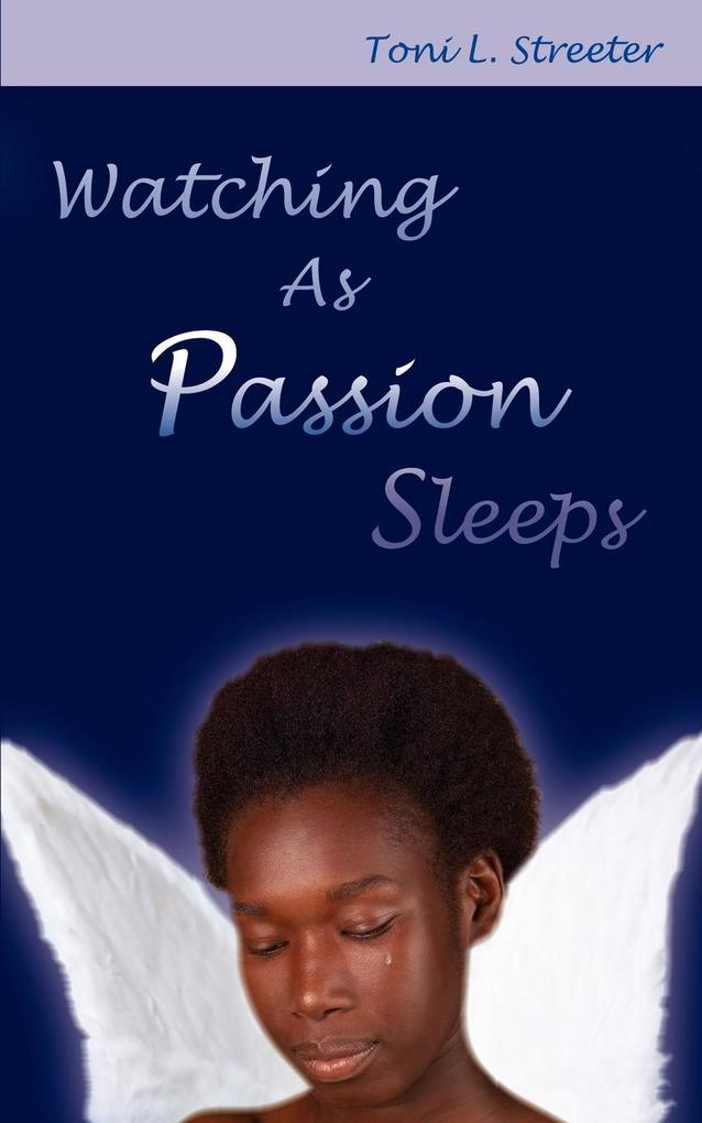 Watching as Passion Sleeps als Taschenbuch