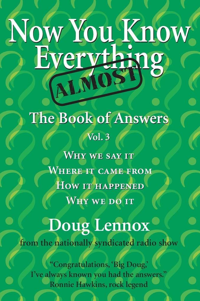 Now You Know Almost Everything: The Book of Answers, Vol. 3 als Taschenbuch
