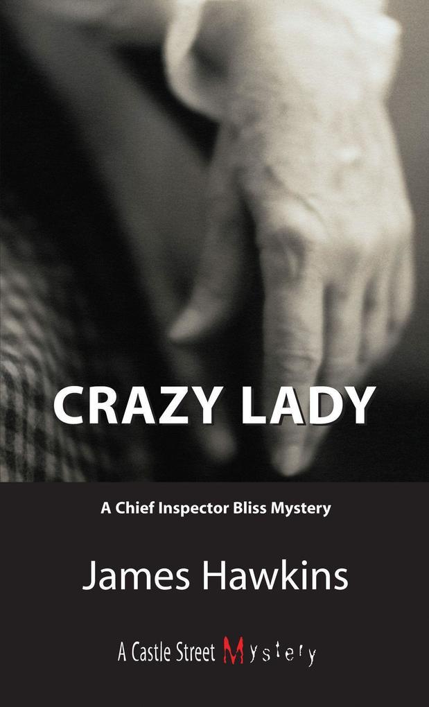 Crazy Lady: An Inspector Bliss Mystery als Taschenbuch