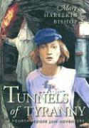 Tunnels of Tyranny als Taschenbuch