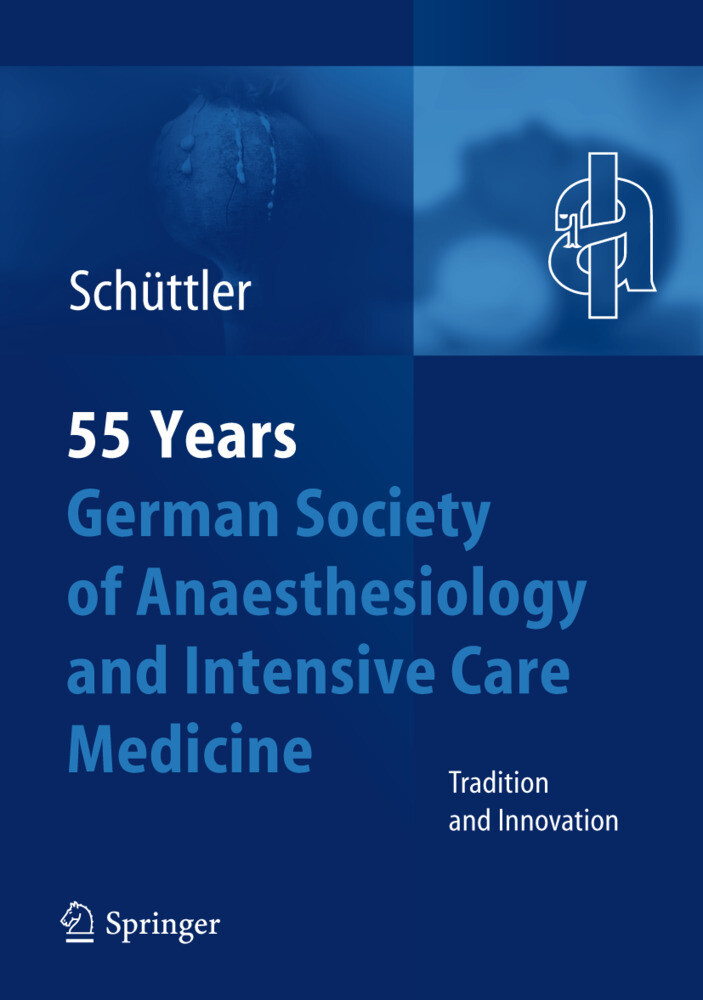 55th Anniversary of the German Society for Anaesthesiology and Intensive Care Medicine als Buch