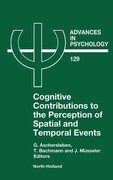 Cognitive Contributions to the Perception of Spatial and Temporal Events
