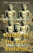 Riddle of the Five Buddhas