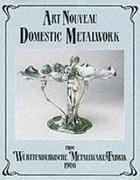 Art Nouveau Domestic Metalwork