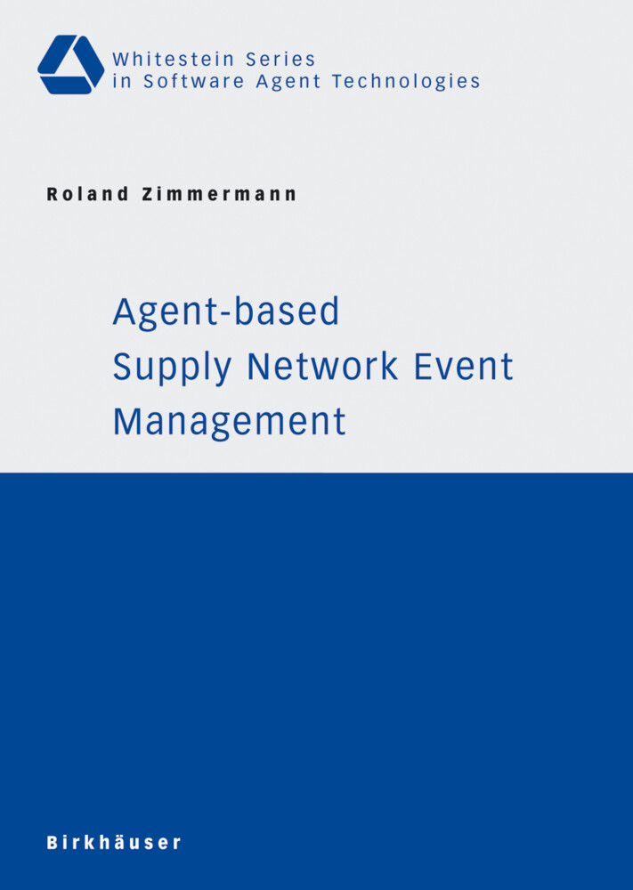 Agent-based Supply Network Event Management als...