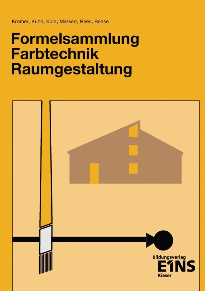 Formelsammlung Farbtechnik Raumgestaltung als Buch