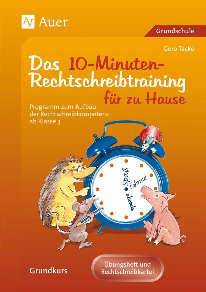 Eltern helfen ihrem Kind. Das 10-Minuten-Rechtschreibtraining als Buch