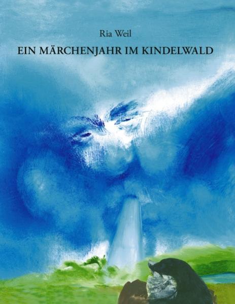 Ein Märchenjahr im Kindelwald als Buch