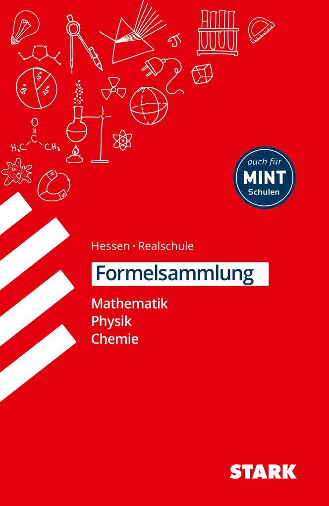 Formelsammlung Realschule - Mathemathik, Physik, Chemie Hessen als Buch