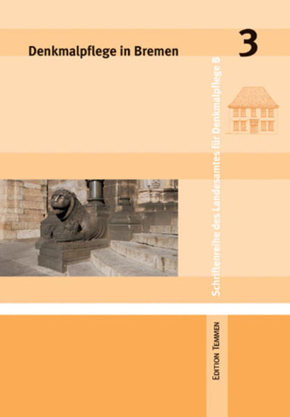 Denkmalpflege in Bremen 3 als Buch
