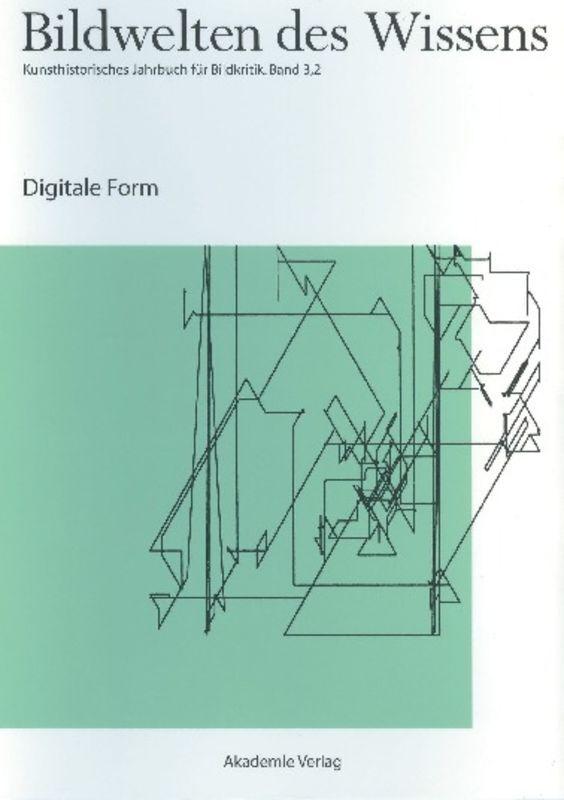 Bildwelten des Wissens, BAND 3,2, Digitale Form als Buch