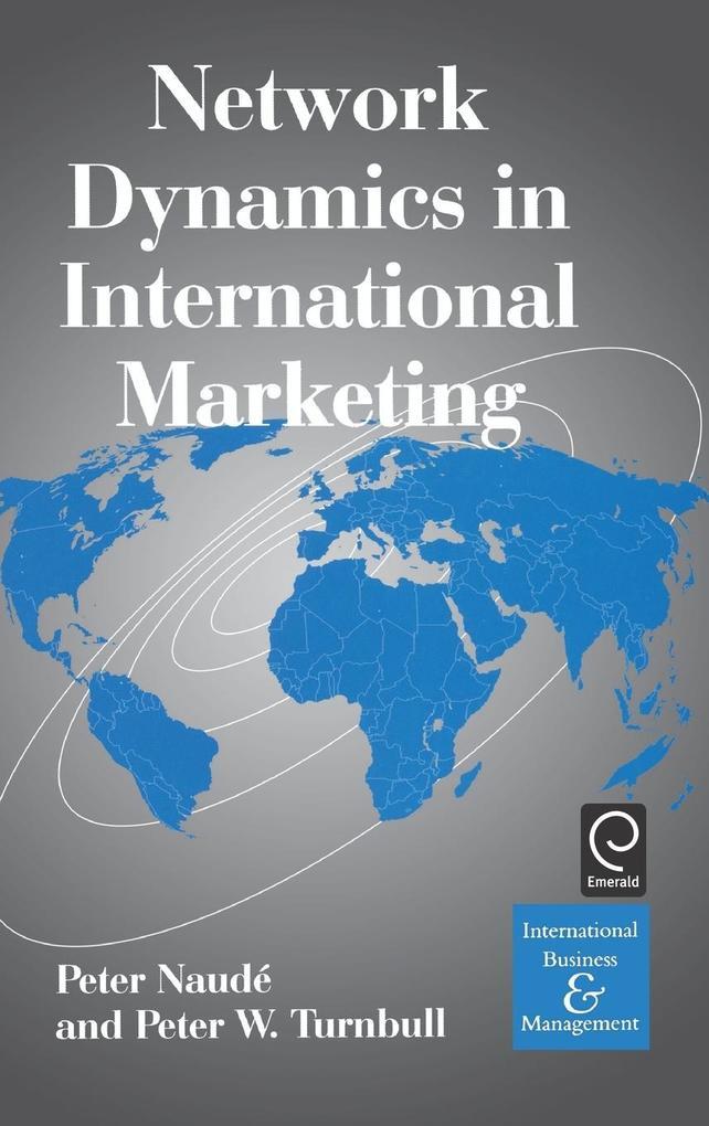 Network Dynamics in International Marketing als Buch
