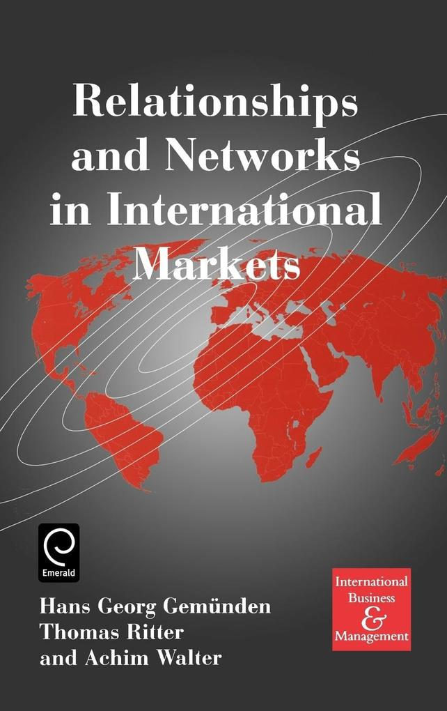 Relationships and Networks in International Markets als Buch