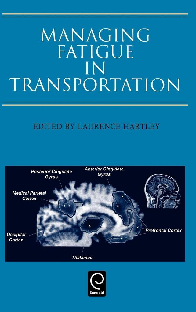 Managing Fatigue in Transportation als Buch