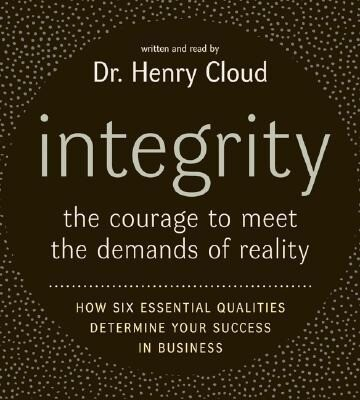 Integrity CD: The Courage to Meet the Demands of Reali als Hörbuch