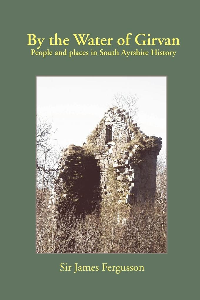 By the Water of Girvan: People and Places in South Ayrshire History als Taschenbuch