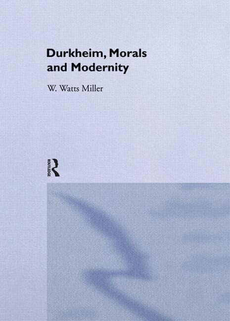 Durkheim, Morals and Modernity als Buch