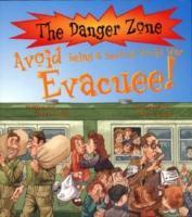Avoid Being a Second World War Evacuee als Taschenbuch