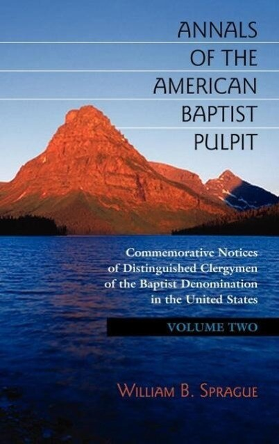 Annals of the American Baptist Pulpit: Volume Two als Buch