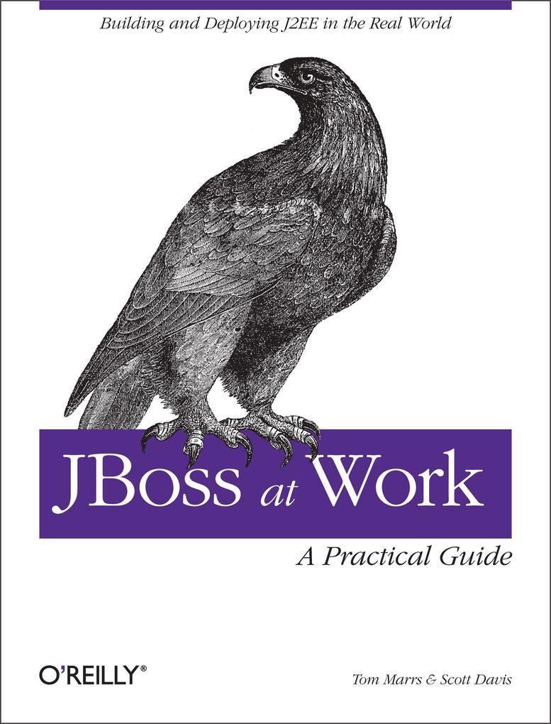 JBoss at Work: A Practical Guide als Buch