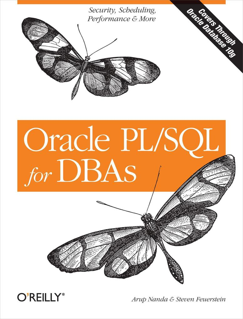 Oracle Pl/SQL for Dbas: Security, Scheduling, Performance & More als Buch