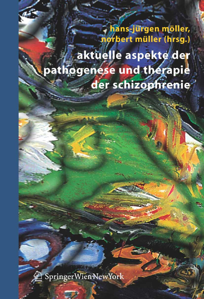 Aktuelle Aspekte der Pathogenese und Therapie der Schizophrenie als Buch