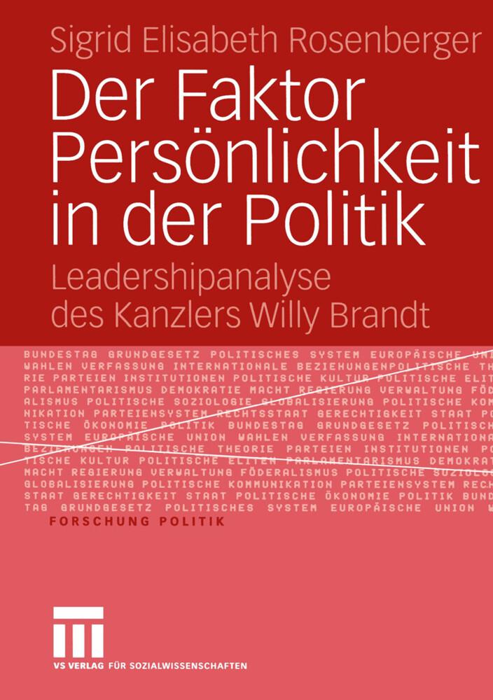 Der Faktor Persönlichkeit in der Politik als Buch