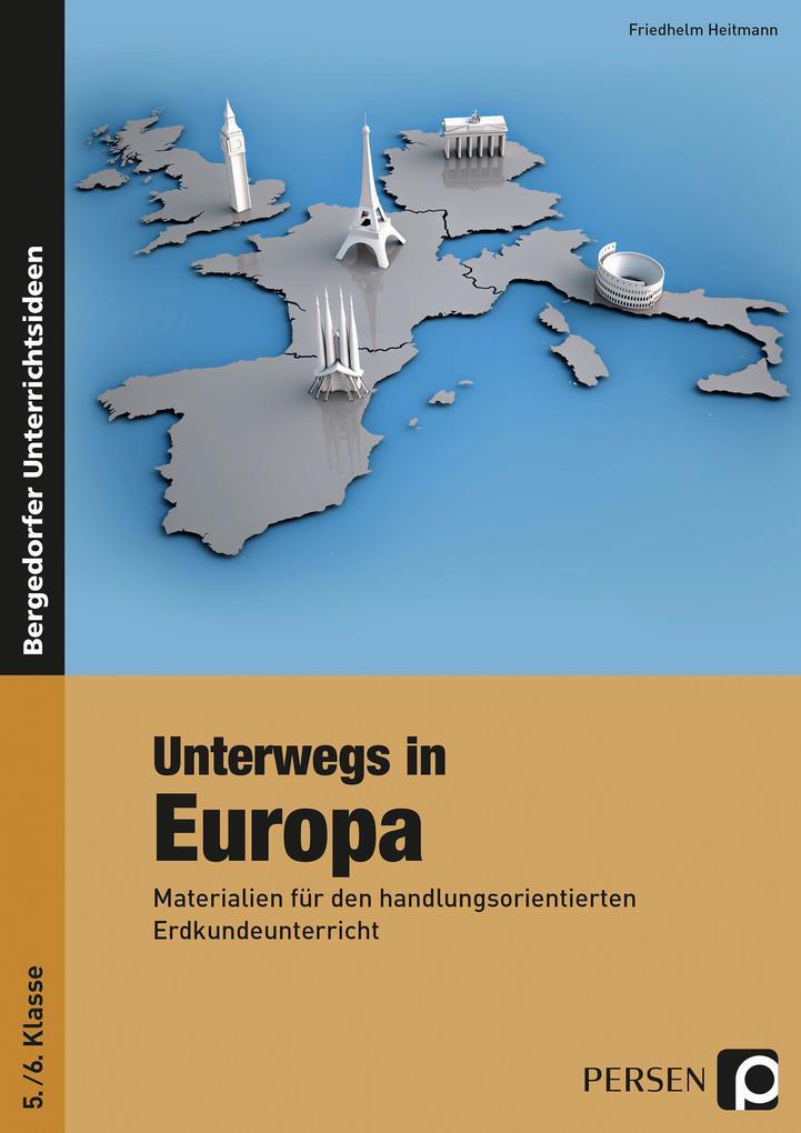 Unterwegs in Europa (5./6. Klasse) als Buch
