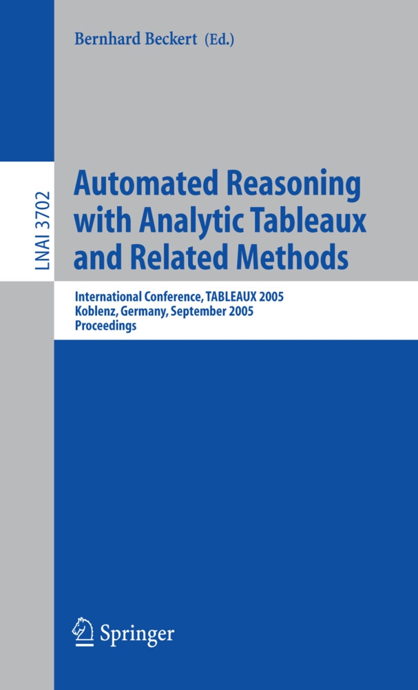 Automated Reasoning with Analytic Tableaux and Related Methods als Buch
