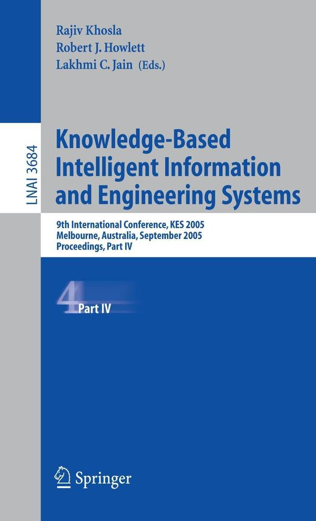 Knowledge-Based Intelligent Information and Engineering Systems 2005 als Buch