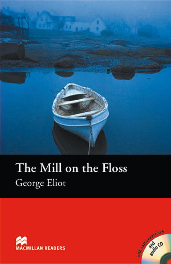 The Mill on the Floss. Lektüre mit CD als Buch